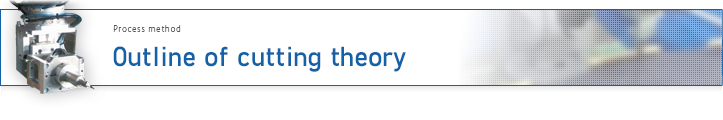 Outline of cutting theory